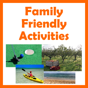 Family Friendly Activities